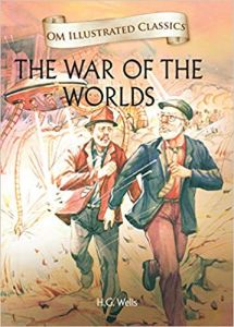 The War of the Worlds: Om Illustrated Classics