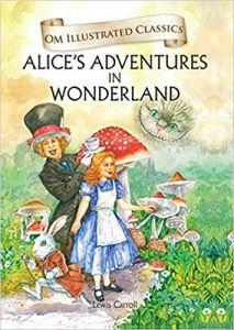 Alice in Wonderland (Om Illustrated Classics)
