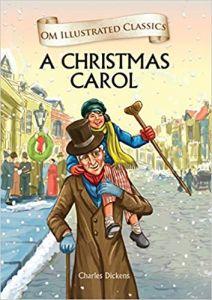 A Christmas Carol : Illustrated Classics (Om Illustrated Classics
