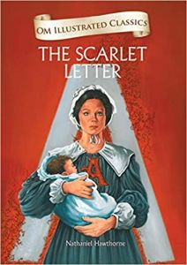The Scarlet Letter : Illustrated Classics (Om Illustrated Classics)