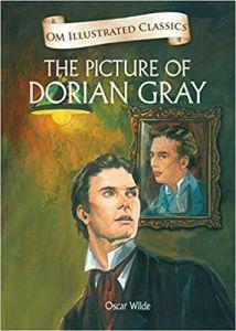 The Picture of Dorian Gray : Illustrated Classics